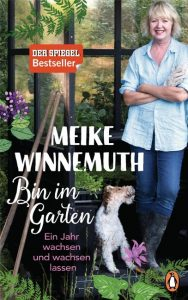Buchcover Meike Winnemuth: Bin im Garten