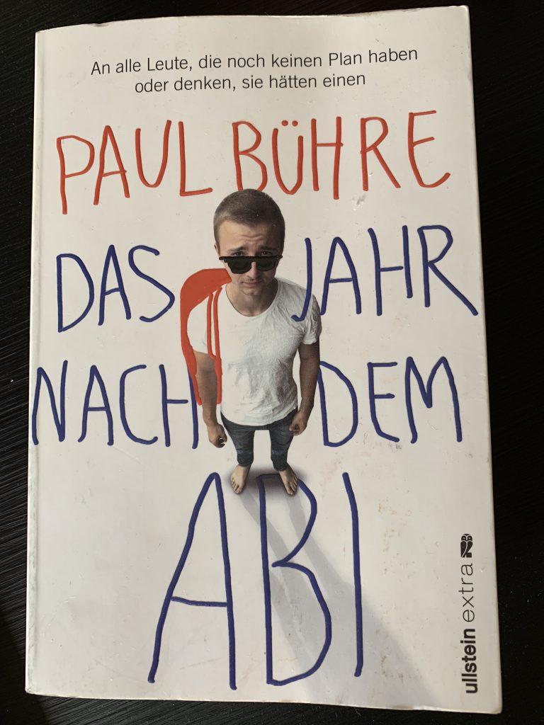 Cover Das Jahr nach dem Abi, Paul Bühre, Ullstein Verlag