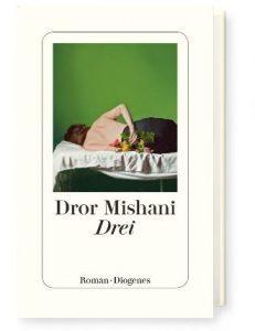 """Buchcover """"Drei"""" von Dror Mishani, diogenes Verlag"""