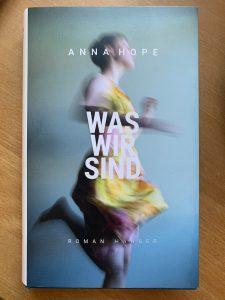 Cover Anna Hope Was wir sind